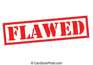 FLAWED Rubber Stamp - FLAWED red Rubber Stamp over a white...