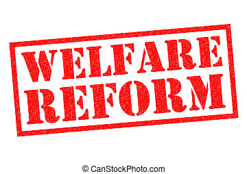 WELFARE REFORM red Rubber Stamp over a white background.