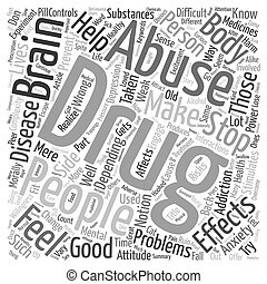 The Complexity Of Drug Abuse text background wordcloud concept