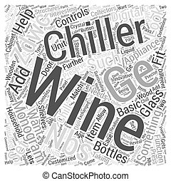 The GE Monogram Wine Chiller ZDWCNBS Word Cloud Concept