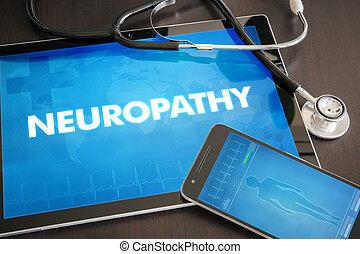 Neuropathy (neurological disorder) diagnosis medical concept...