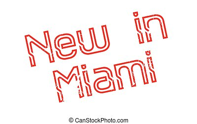 New In Miami rubber stamp. Grunge design with dust...