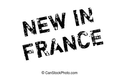 New In France rubber stamp. Grunge design with dust...