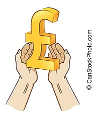 Two Hand Holding Pound sterling Currency Symbol - Vector...