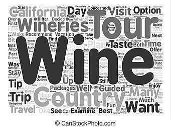 Wine Country Travel Tips text background word cloud concept