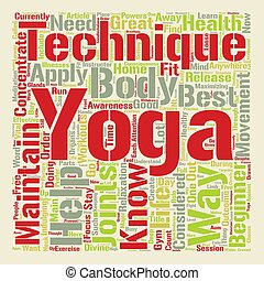 Yoga For Beginners Yoga techniques on the loose Word Cloud...