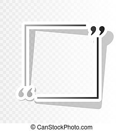 Text quote sign. Vector. New year blackish icon on...