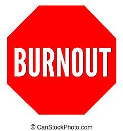 Burnout sign