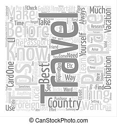 Travel Tips Before you Travel To a Foreign Country Word Cloud Concept Text Background