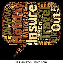 Travel Insurance Tips Advice Resources For Seniors text background wordcloud concept