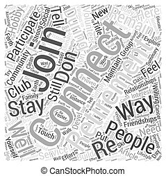 Ways To Remain Connected During Retirement Word Cloud Concept