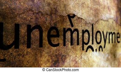 Unemployment grunge concept