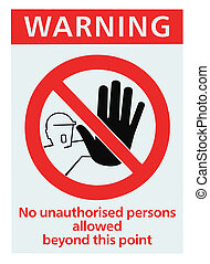 No access for unauthorised persons triangle sign isolated -...