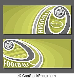 Vector banners for Football game: football ball flying on...