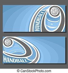 Vector banners for handball game: thrown handball ball...