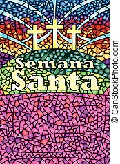 Semana Santa - Holy Week in Spanish language - in stained...