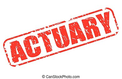 ACTUARY red stamp text on white