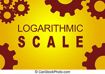 Logarithmic Scale concept - LOGARITHMIC SCALE sign concept...
