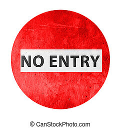 no entry sign with textured background - old, retro, vintage...