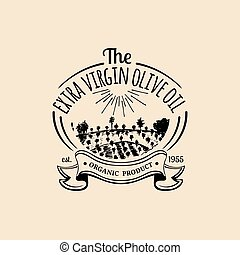 Vector vintage olive oil logo. Retro emblem with rustic grove and field. Hand sketched farm production sign.