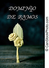 text Domingo de Ramos, Palm Sunday in Spanish - the text...