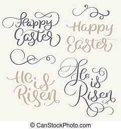 Happy Easter and He is risen words. Vintage Calligraphy...