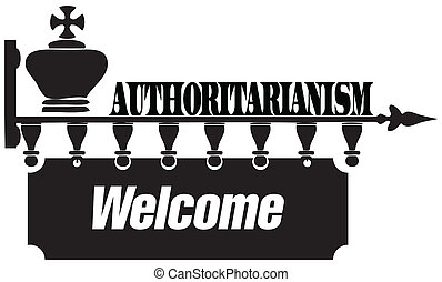 Welcome to authoritarianism - Creative on the topic of...