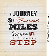 A Journey Of A Thousand Miles Begins With A Single Step -...