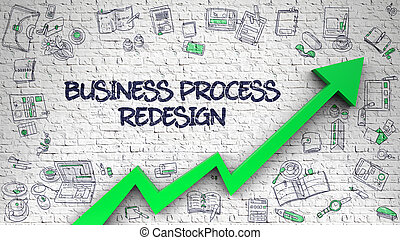 Business Process Redesign Drawn on White Brickwall. 3d. -...