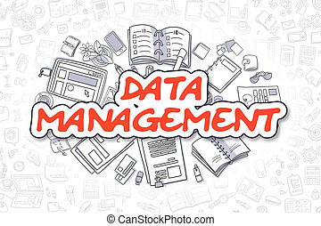 Data Management - Doodle Red Inscription. Business Concept....