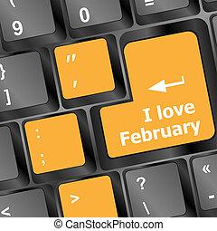 Computer keyboard key - i love february