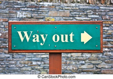 Way out - Sign of Way Out, useful for concepts