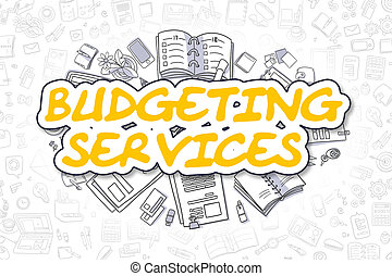 Budgeting Services - Cartoon Yellow Word. Business Concept.