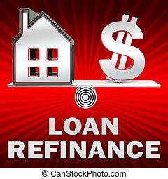 Loan Refinance Displays Equity Mortgage 3d Rendering - Loan...