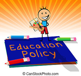 Education Policy Displays Schooling Procedure 3d...