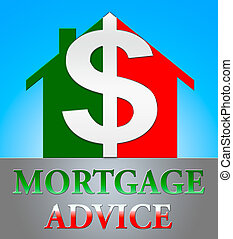 Mortgage Advice Indicating Home Loan 3d Illustration -...