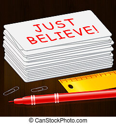 Just Believe Shows Self Confidence 3d Illustration - Just...