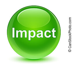 Impact glassy green round button - Impact isolated on glassy...