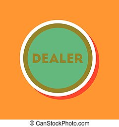 paper sticker on stylish background poker chip dealer -...