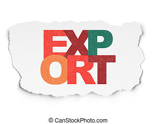 Finance concept: Export on Torn Paper background