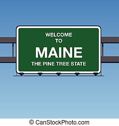 Vector - Welcome to Maine the Pine Tree State Interstate Highway overpass sign in a blue sky