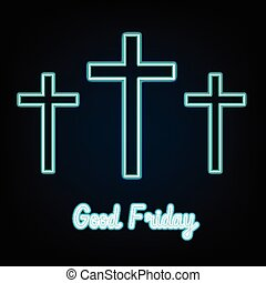 Good Friday. blue neon Three crosses glowing on dark...