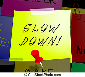 Slow Down Displays Going Slower 3d Illustration - Slow Down...