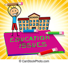 Education Issues Displays Studying Concerns 3d Illustration...