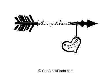 Follow your heart with arrow silhouette and decorated heart