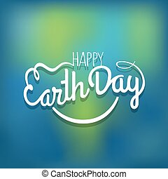 Happy Earth Day concept. Vector logo on blured background
