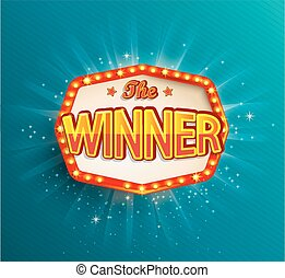 The winner retro banner with glowing lamps. Vector...