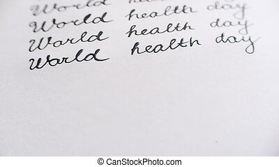World health day calligraphy and lattering. Sixth line...