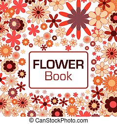 Flower background with frame and text