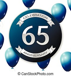 Silver number sixty five years anniversary celebration on...